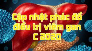cập nhật phác đồ điều trị viêm gan c 2020