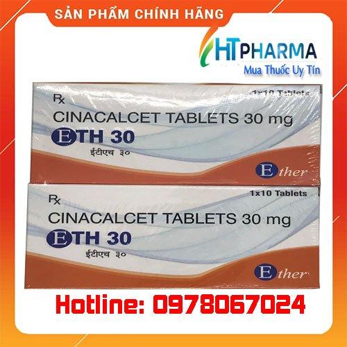 thuốc ETH 30 cinacalcet tablets giá bao nhiêu mua ở đâu chính hãng